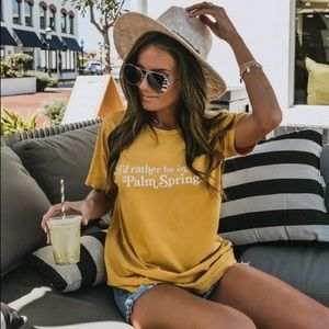 | I'd rather be in palm springs tee |